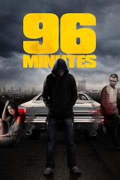 96 Minutes movie poster.