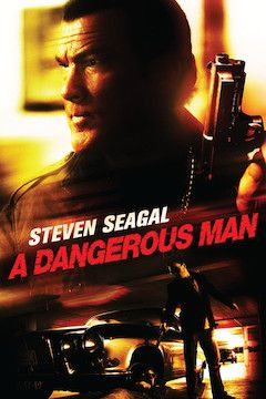 A Dangerous Man movie poster.