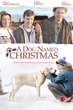 A Dog Named Christmas movie poster.