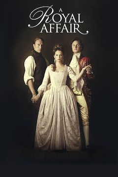 A Royal Affair movie poster.