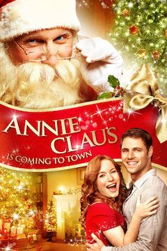 Annie Claus Is Coming to Town movie poster.