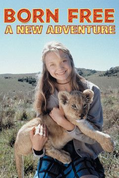Born Free: A New Adventure movie poster.
