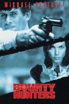 Poster for the movie Bounty Hunters