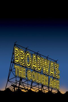 Broadway: The Golden Age movie poster.