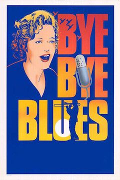 Bye Bye Blues movie poster.