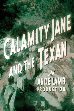 Calamity Jane and the Texan movie poster.