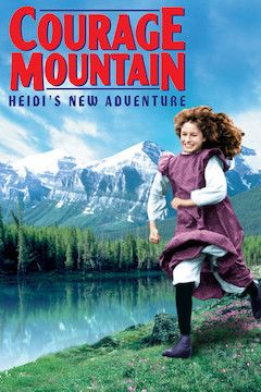 Courage Mountain movie poster.
