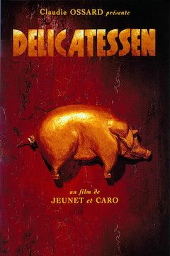 Delicatessen movie poster.