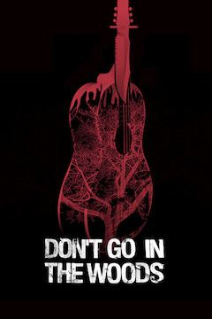 Poster for the movie Don't Go in the Woods