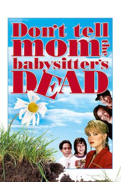 Don't Tell Mom the Babysitter's Dead movie poster.