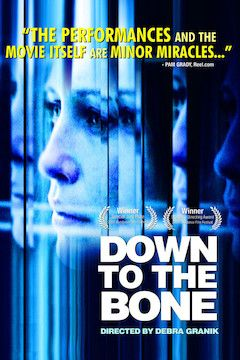 Down to the Bone movie poster.