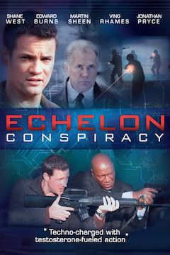 Echelon Conspiracy movie poster.