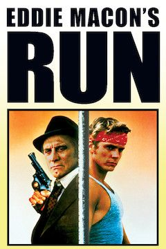Eddie Macon's Run movie poster.