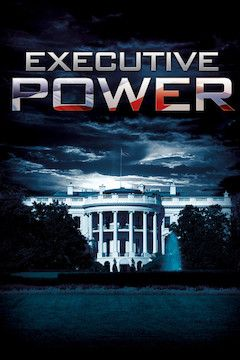 Poster for the movie Executive Power