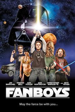 Fanboys movie poster.