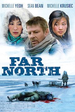 Far North movie poster.