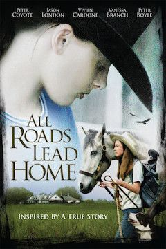 All Roads Lead Home movie poster.