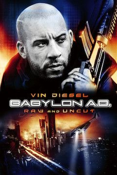 Babylon A.D. movie poster.