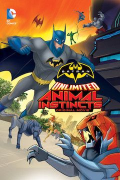 Batman Unlimited: Animal Instinct movie poster.