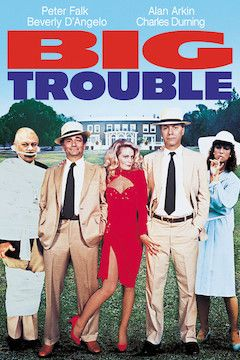 Big Trouble movie poster.