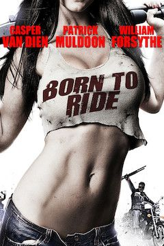 Born to Ride movie poster.