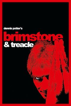 Brimstone and Treacle movie poster.