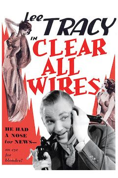 Poster for the movie Clear All Wires
