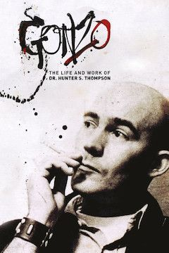 Gonzo: The Life and Work of Dr. Hunter S. Thompson movie poster.
