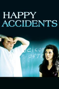 Happy Accidents movie poster.