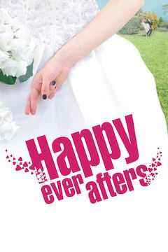 Happy Ever Afters movie poster.