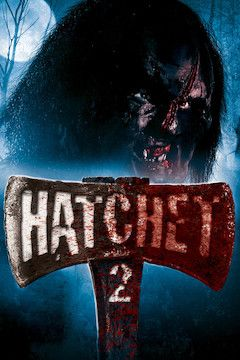 Hatchet 2 movie poster.