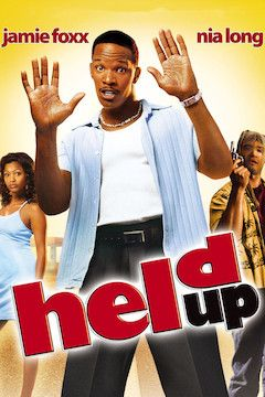 Held Up movie poster.