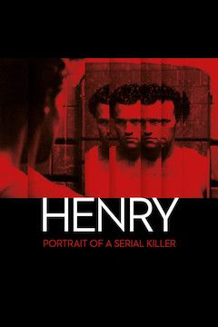 Henry: Portrait of a Serial Killer movie poster.