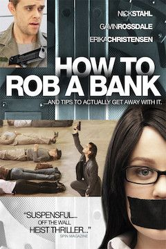 How to Rob a Bank movie poster.
