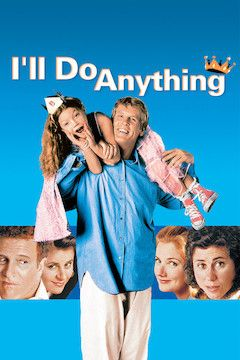 I'll Do Anything movie poster.