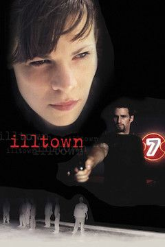 Illtown movie poster.