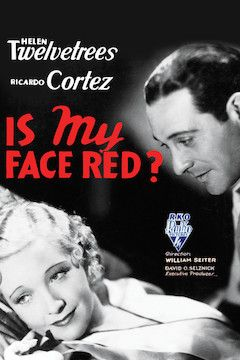 Is My Face Red movie poster.