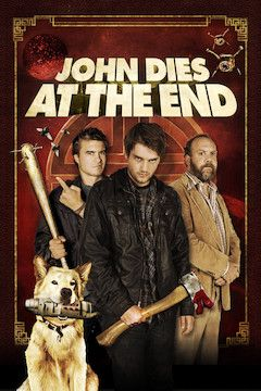 John Dies at the End movie poster.