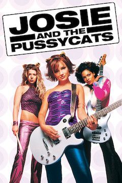 Josie and the Pussycats movie poster.