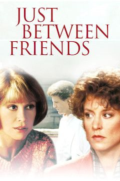 Just Between Friends movie poster.