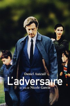 L'adversaire movie poster.