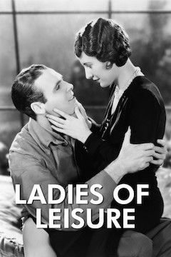 Ladies of Leisure movie poster.