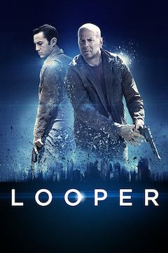 Looper movie poster.