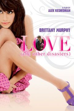 Love and Other Disasters movie poster.