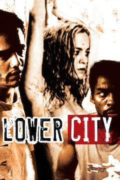Lower City movie poster.