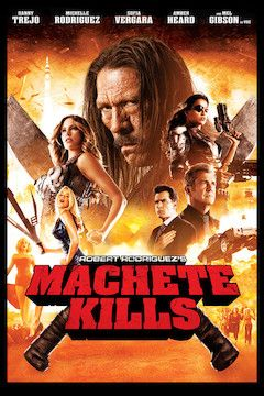 Machete Kills movie poster.