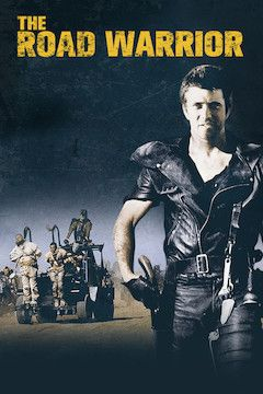 Mad Max 2: The Road Warrior movie poster.