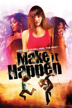 Make It Happen movie poster.