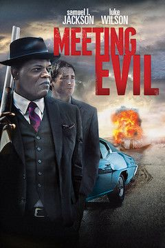 Meeting Evil movie poster.