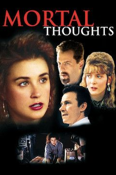Mortal Thoughts movie poster.